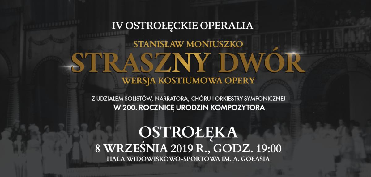 """IV Festiwal Artystyczny """"Ostrołęckie Operalia"""" – wielkie zakończenie"""